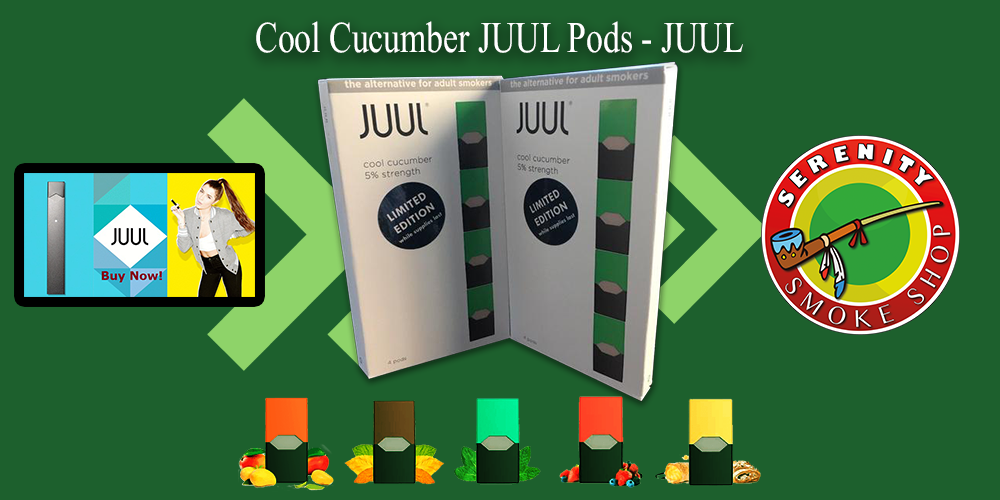 serenity smoke shop store juul cool cucumber pods JUUL mango cool mint watermelon